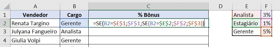 Fórmula com mais de uma função (uma dentro da outra)
