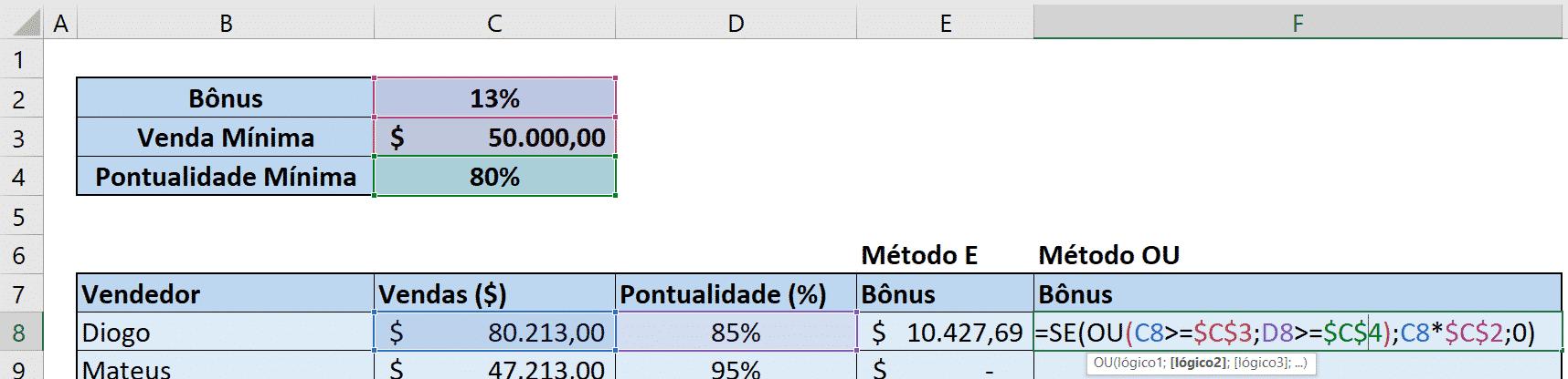 Fórmula SE + Fórmula OU