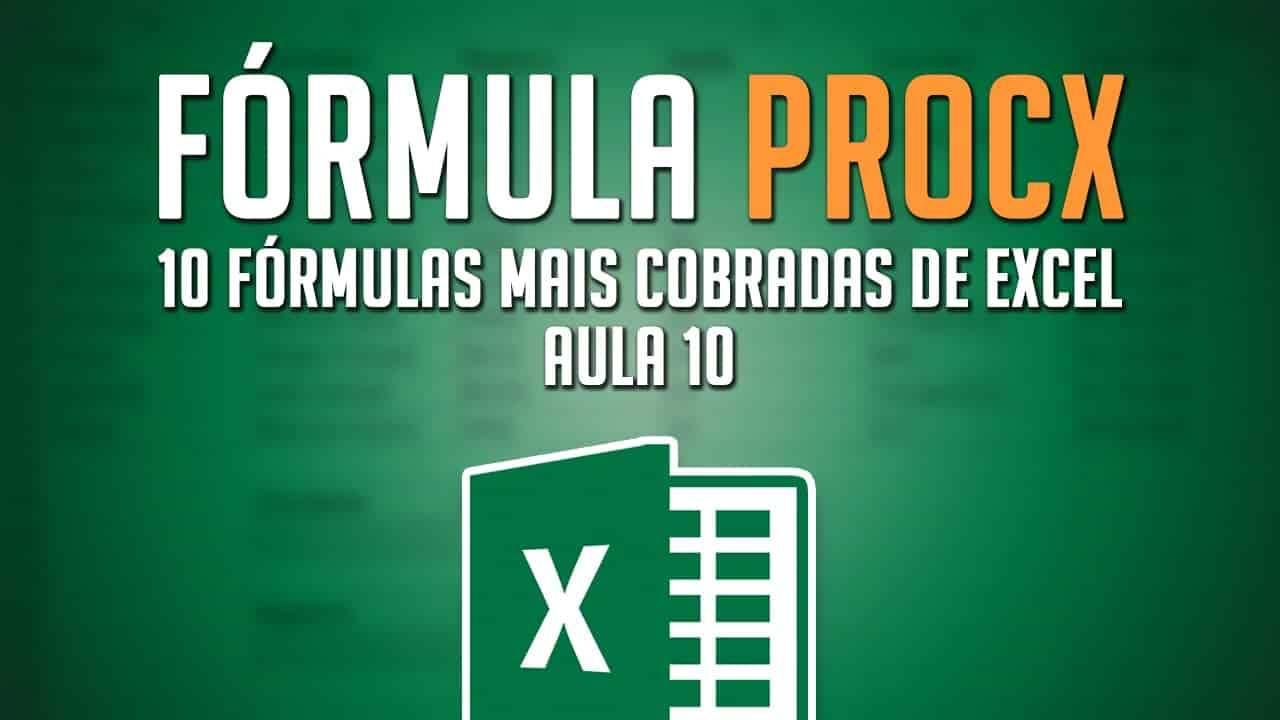 Fórmula PROCX   A fórmula que veio para substituir o PROCV