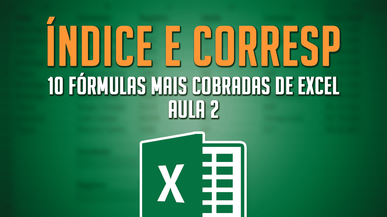 ÍNDICE e CORRESP no Excel A combinação que ganha do PROCV